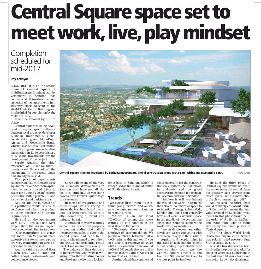 23Ju15_Business-Report-Cape-Times_Central-Square-Space-Set-To-Meet-Work-Live-Play-Mindset_Pg1